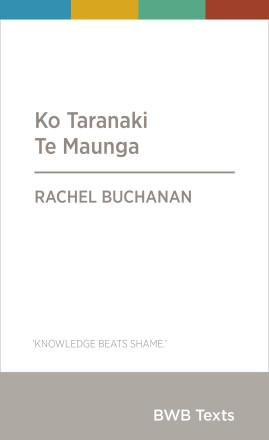 Ko Taranaki Te Maunga's cover