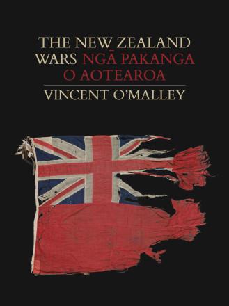 The New Zealand Wars | Ngā Pakanga o Aotearoa's cover