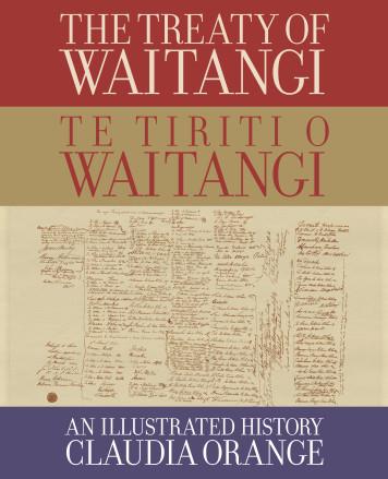 The Treaty of Waitangi | Te Tiriti o Waitangi's cover
